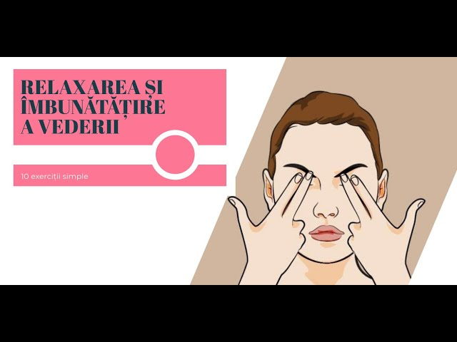 7 exerciții pentru îmbunătățirea vederii